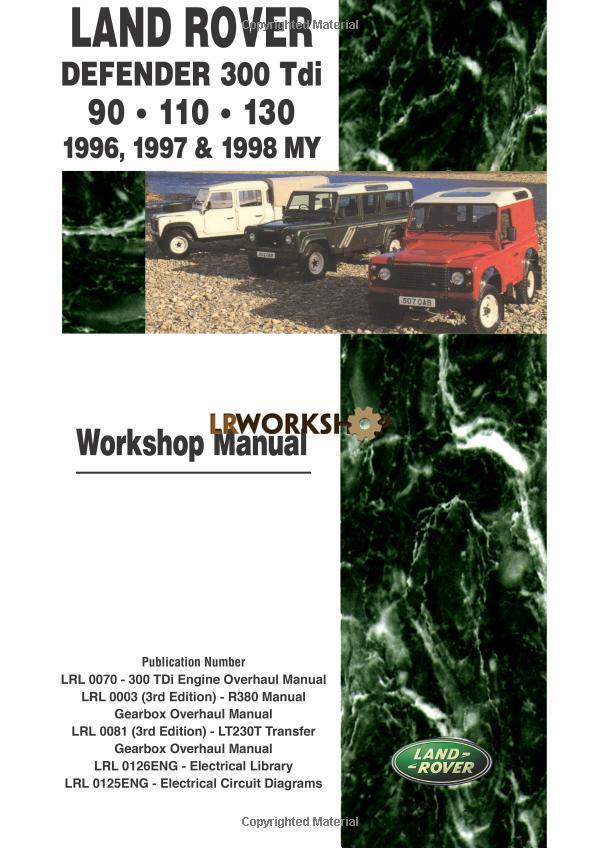 Land Rover Defender Workshop Manual 300Tdi - 1996, 1997, 1998