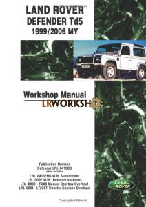 Land Rover Defender Workshop Manual Td5/300Tdi 1999 - 2006